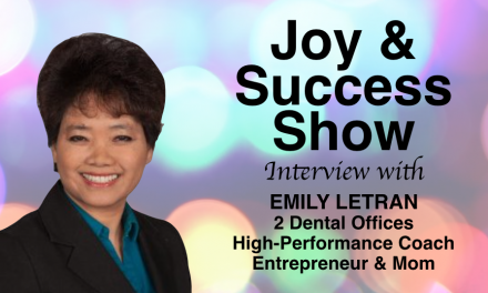 DR. EMILY LETRAN ON THE JOY & SUCCESS SHOW