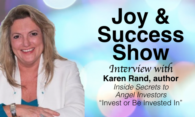 Inside Secrets to Angel Investing with Karen Rands
