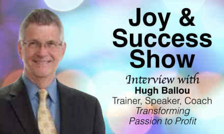 HUGH BALLOU ON THE JOY & SUCCESS SHOW