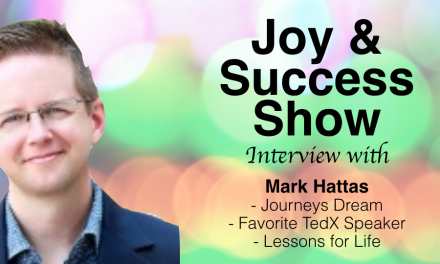 MARK HATTAS ON THE JOY & SUCCESS SHOW