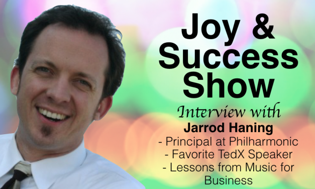 JARROD HANING SHARES 3 BUSINESS BUILDING IDEAS ON THE JOY & SUCCESS SHOW